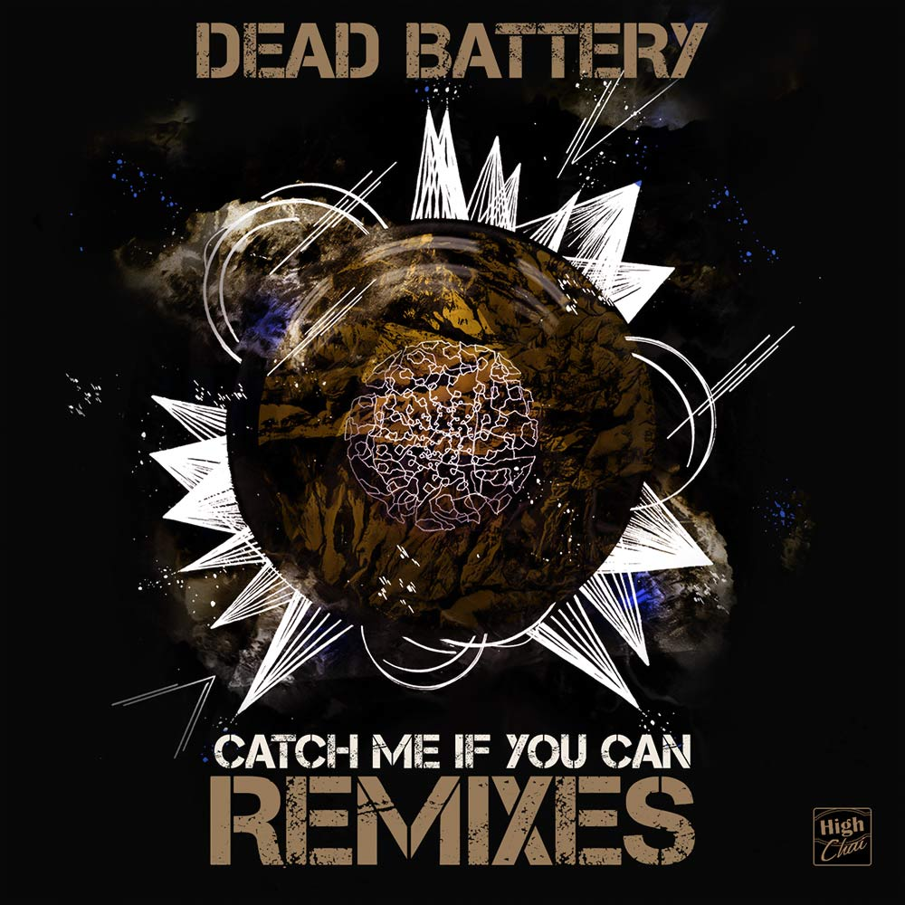Dead Battery_Catch Me If You Can Remixes