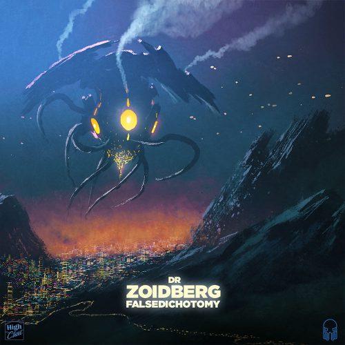 DR-ZOIDBERG - False Dichotomy